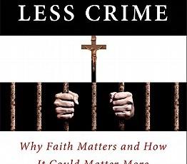 More-God-Less-Crime-Johnson-Byron-R-9781599473734